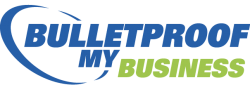 Bulletproof my business